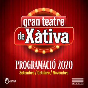 Programació Gran Teatre Xàtiva